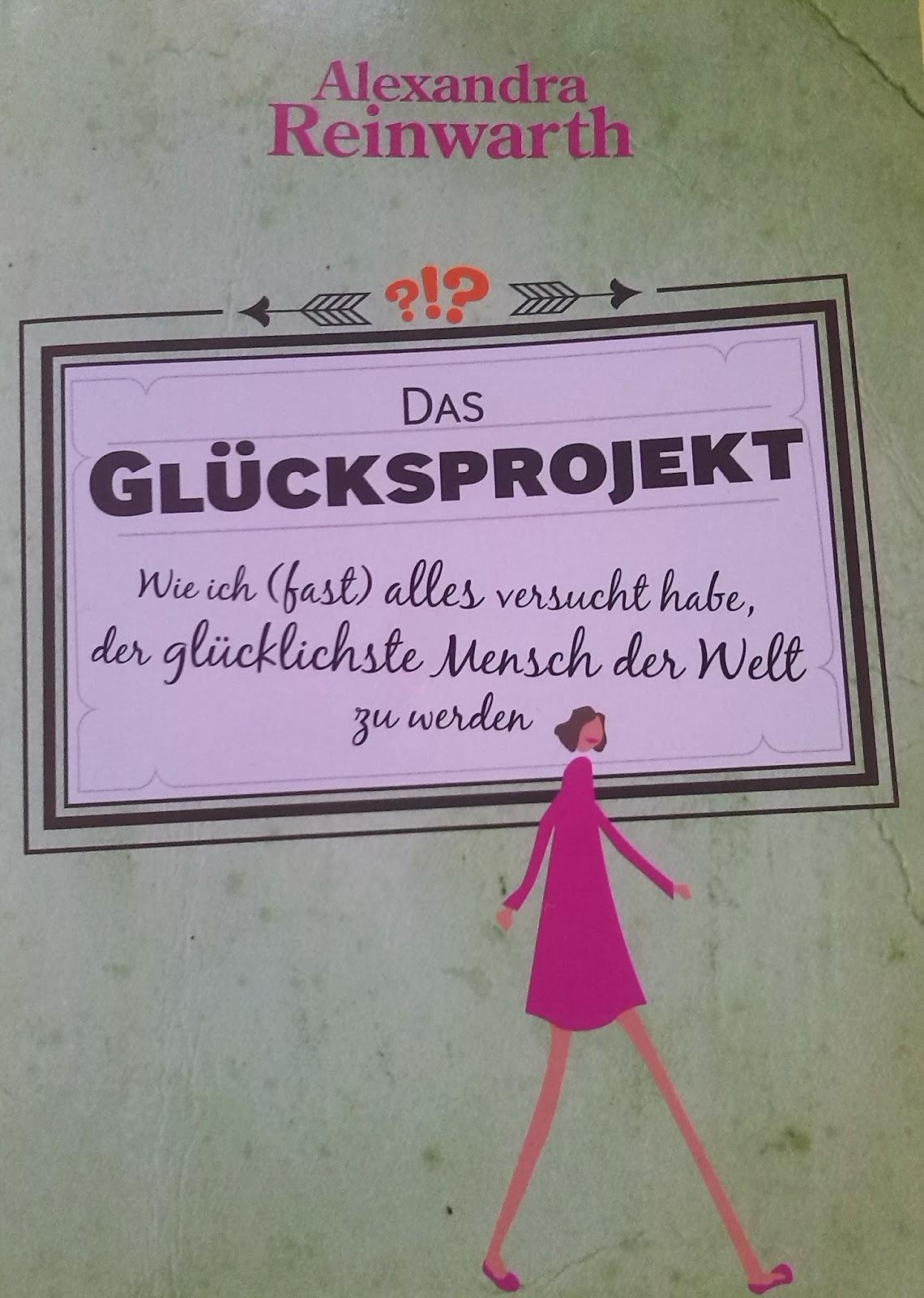 [Buch] Das Glücksprojekt von Alexandra Reinwarth
