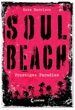 [Buch] Kate Harrison ~ Soul Beach / Frostiges Paradies