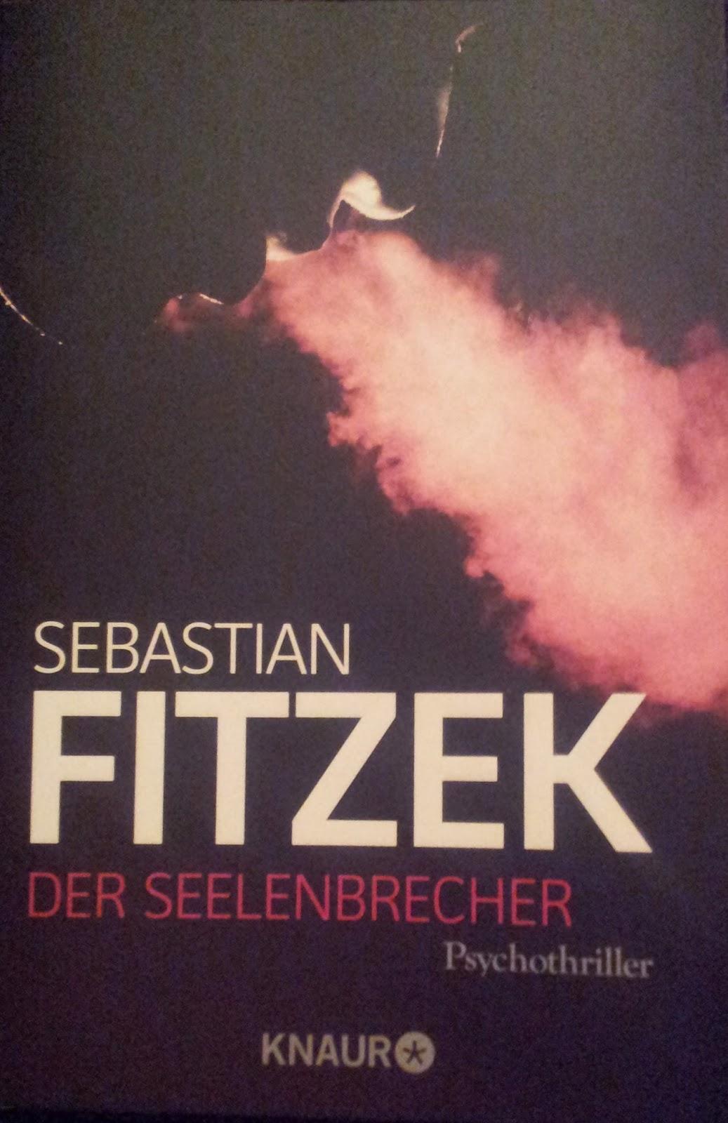 [Buch] Der Seelenbrecher von Sebastian Fitzek