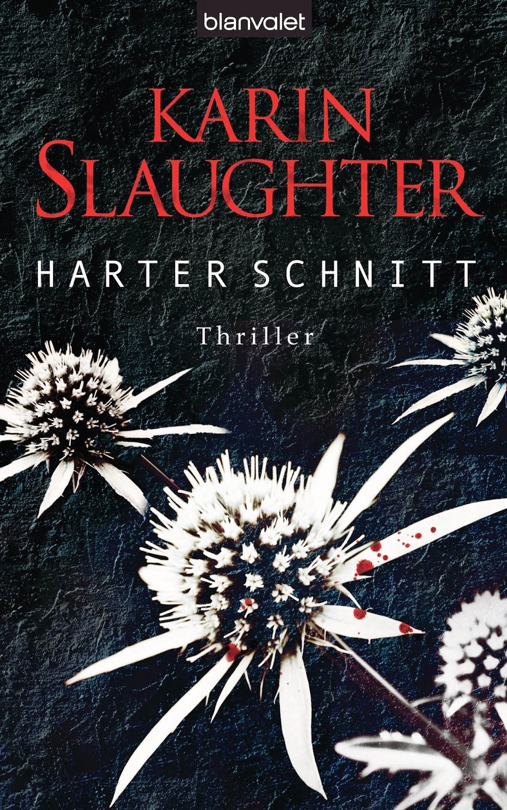 [Rezension] Harter Schnitt von Karin Slaughter | Produktplatzierung
