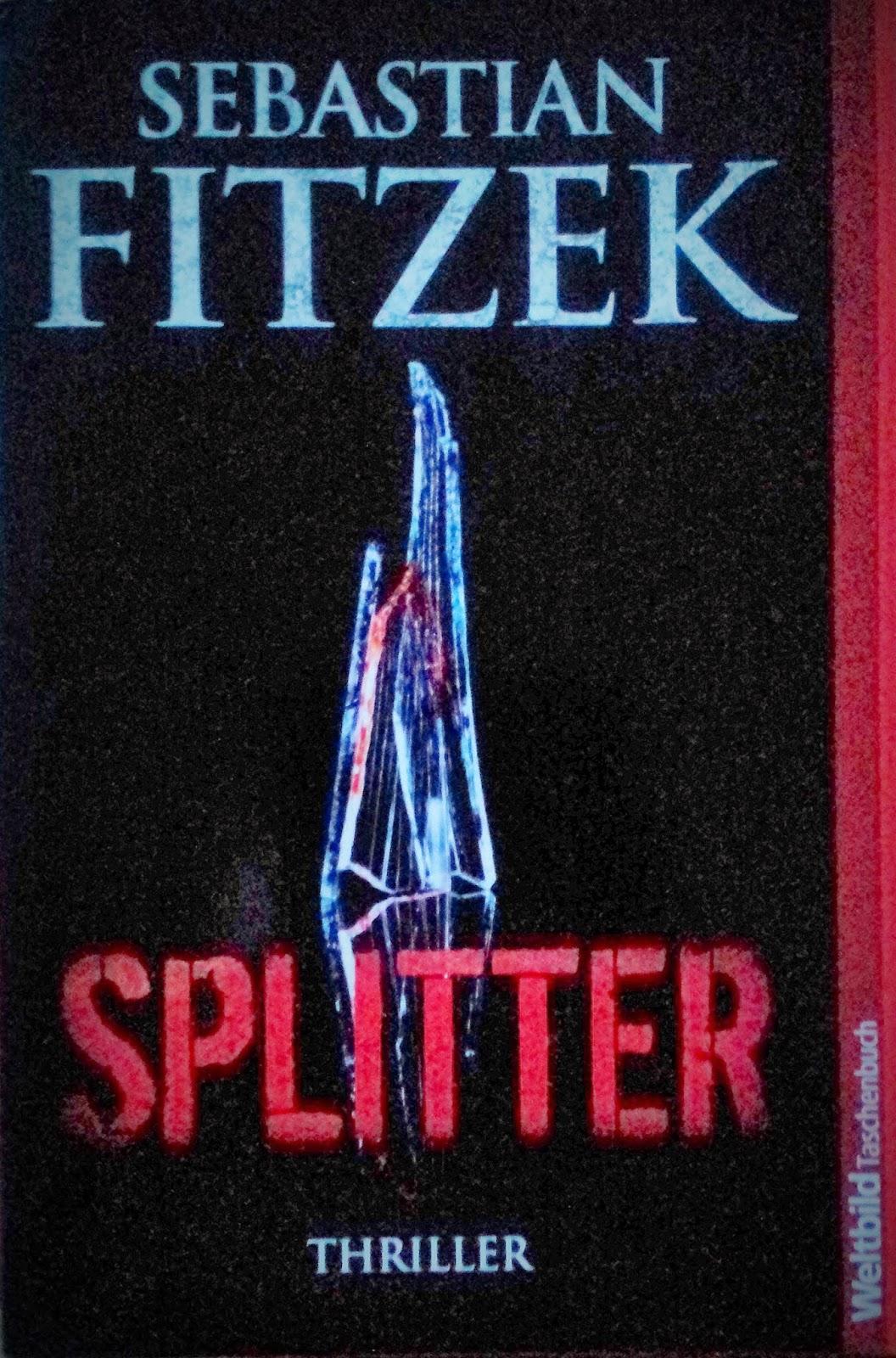 [Rezension] Splitter von Sebastian Fitzek