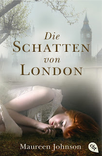 [Rezension] Die Schatten von London von Maureen Johnson