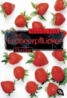 [Rezension] Der Erdbeerpflücker von Monika Feth
