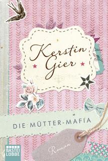 [Rezension] Die Mütter-Mafia von Kerstin Gier