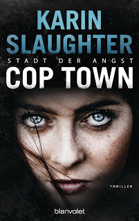 [Rezension] Cop town - Stadt der Angst von Karin Slaughter | Produktplatzierung