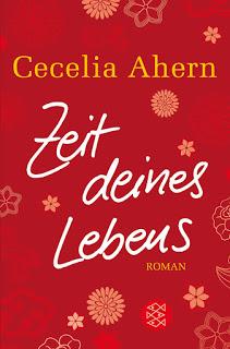 [Rezension] Zeit deines Lebens von Cecelia Ahern