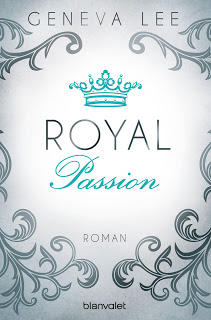 [Rezension] Royal Passion von Geneva Lee | Produktplatzierung