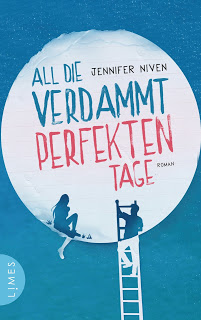 [Rezension] All die verdammt perfekten Tage von Jennifer Niven | Produktplatzierung