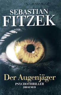 [Rezension] Der Augenjäger von Sebastian Fitzek