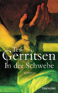 [Rezension] In der Schwebe von Tess Gerritsen