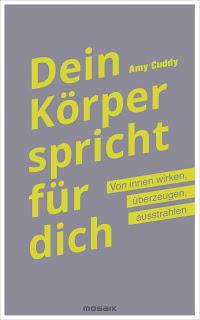 [Rezension] Dein Körper spricht für dich von Amy Cuddy | Produktplatzierung