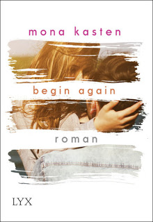 [Rezension] Begin Again von Mona Kasten | Produktplatzierung