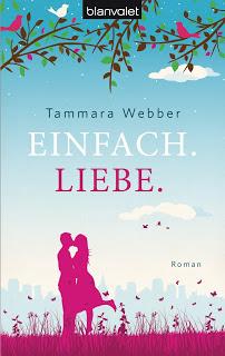 [Rezension] Einfach. Liebe. von Tammara Webber | Produktplatzierung