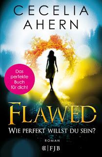 [Rezension] Flawed - Wie perfekt willst du sein von Cecelia Ahern