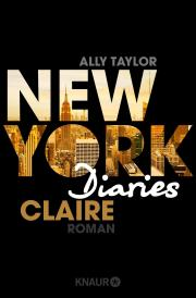 [Rezension] New York Diaries - Claire von Ally Taylor