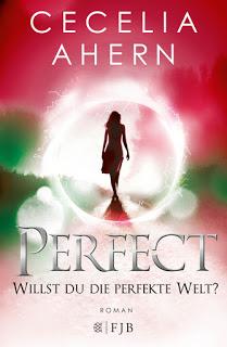 [Rezension] Perfect - Willst du die perfekte Welt von Cecelia Ahern