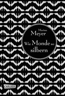 [Rezension] Wie Monde so silbern von Marissa Meyer