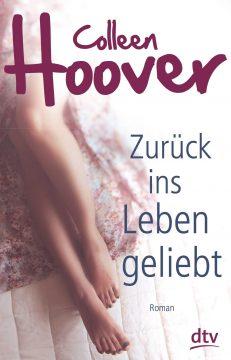 [Rezension] Zurück ins Leben geliebt von Colleen Hoover