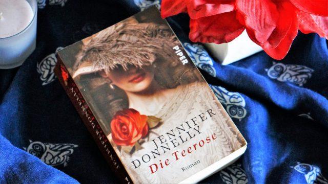 Die Teerose von Jennifer Donnelly