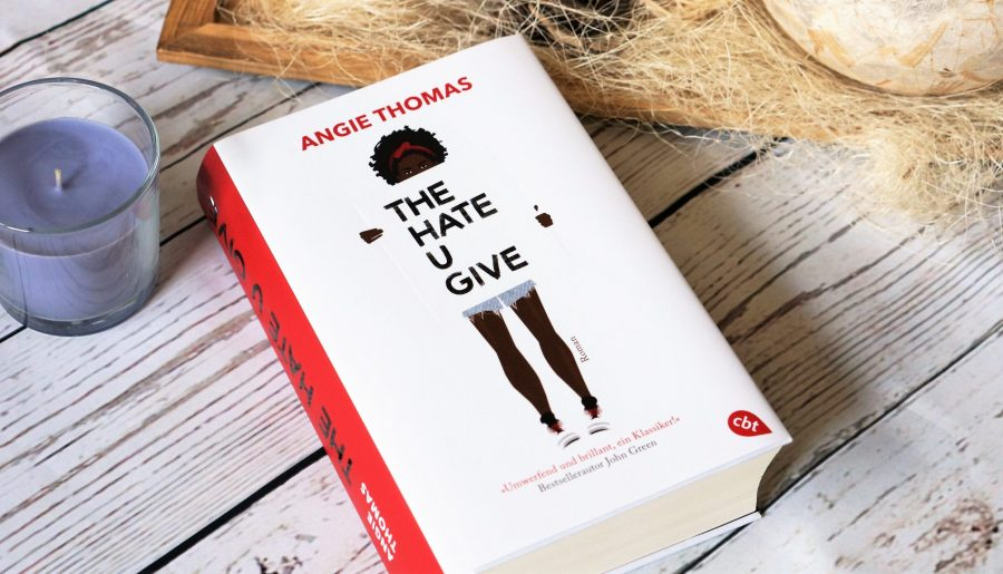 Rezension The hate u give Angie Thomas