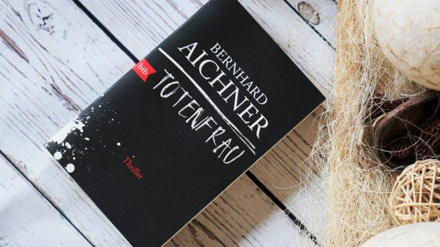 Rezension Totenfrau Bernhard Aichner