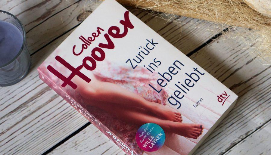 Rezension Zurück ins Leben geliebt Colleen Hoover