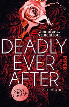 [Rezension] Deadly ever after von Jennifer L. Armentrout | Produktplatzierung