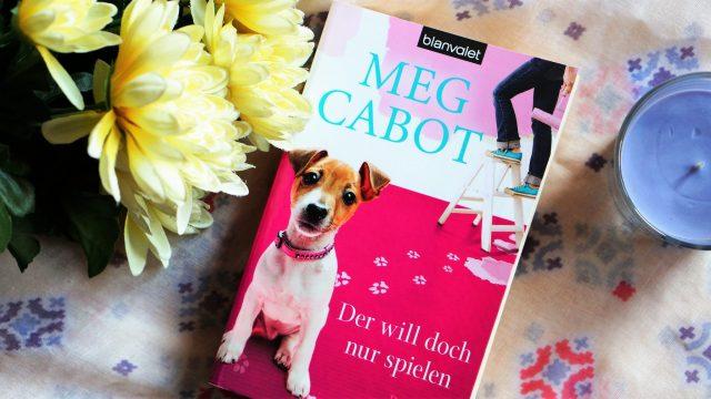 [Rezension] Der will doch nur spielen von Meg Cabot