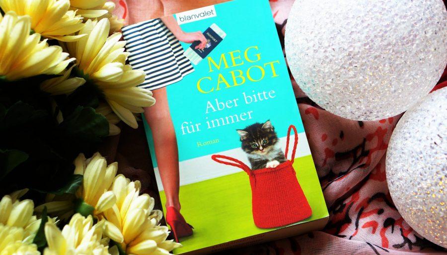 [Rezension] Aber bitte für immer von Meg Cabot