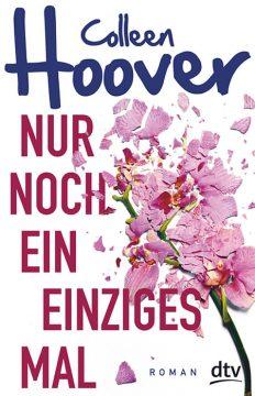 [Rezension] Nur noch ein einziges Mal von Colleen Hoover | Produktplatzierung