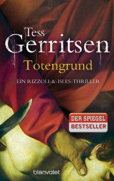 [Rezension] Totengrund von Tess Gerritsen