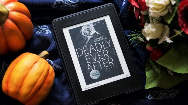 Rezension Deadly ever after Jennifer L. Armentrout
