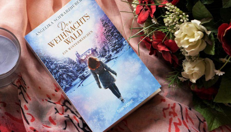 Rezension Der Weihnachtswald Angelika Schwarzhuber