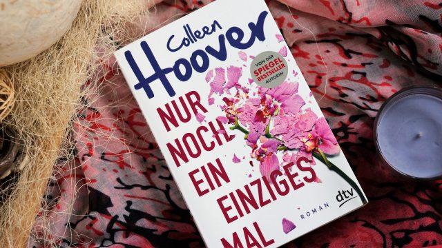 Rezension Nur noch ein einziges Mal Colleen Hoover