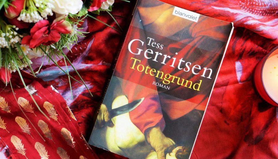 Rezension Totengrund Tess Gerritsen