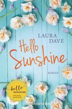 [Rezension] Hello Sunshine von Laura Dave | Werbung