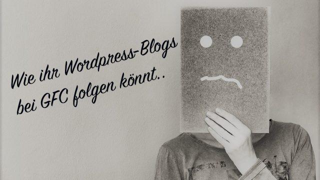 Wordpress-Blog bei GFC folgen