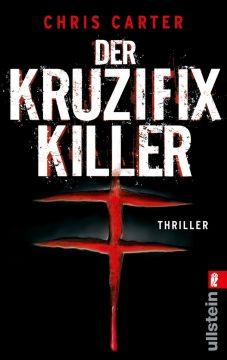 [Rezension] Der Kruzifix-Killer von Chris Carter