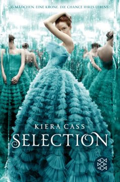 [Rezension] Selection von Kiera Cass
