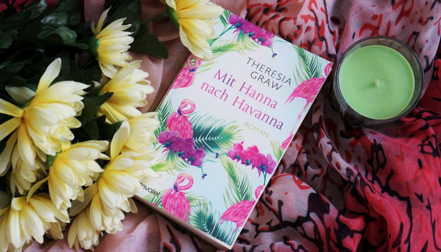 Rezension Mit Hannah nach Havanna Theresia Graw
