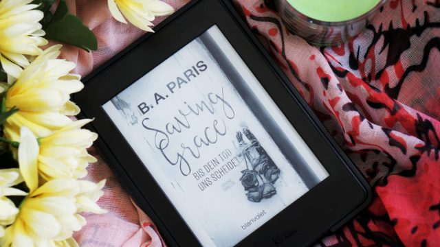 Rezension Saving Grace B.A. Paris