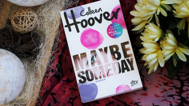 Rezension Maybe Someday Colleen Hoover
