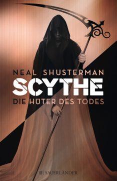 [Rezension] Scythe - Die Hüter des Todes von Neil Shusterman