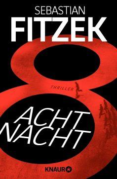 [Rezension] AchtNacht von Sebastian Fitzek