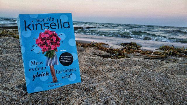 Rezension Muss es denn gleich für immer sein von Sophie Kinsella