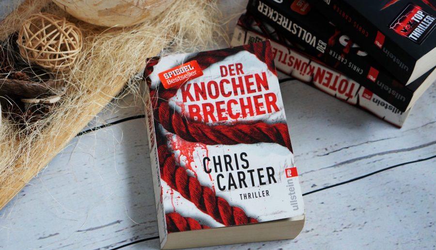 Der Knochenbrecher von Chris Carter Rezension