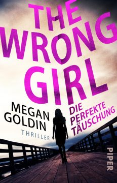 The Wrong Girl von Megan Goldin - Rezension | Werbung