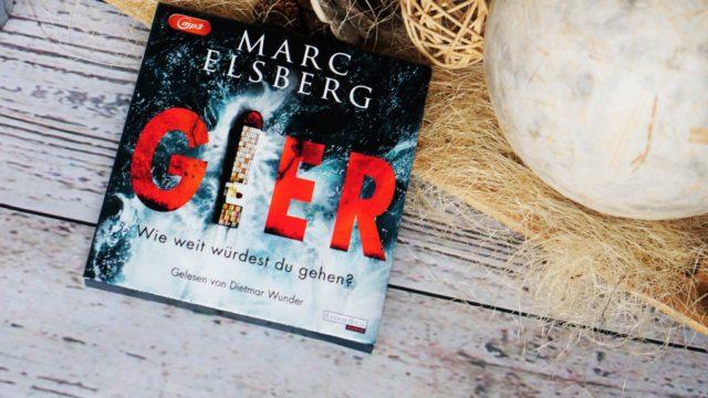 Gier - wie weit würdest du gehen von Marc Elsberg | Rezension | Werbung